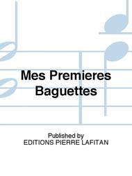 Mes Premieres Baguettes