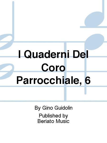 I Quaderni Del Coro Parrocchiale, 6