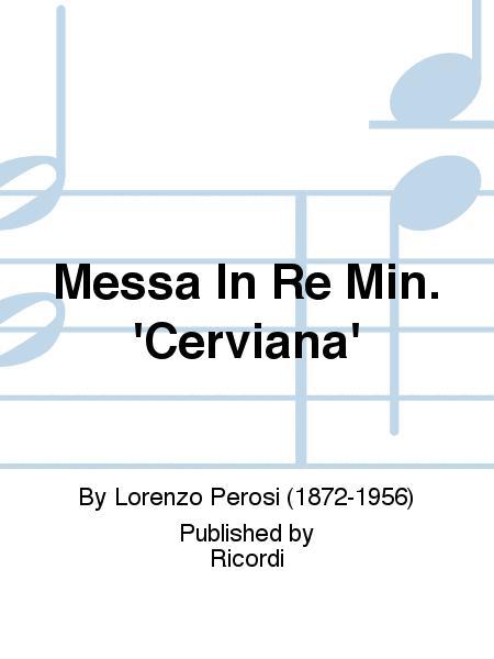 Messa In Re Min. 'Cerviana'