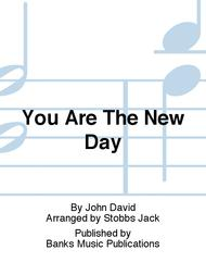 You Are The New Day