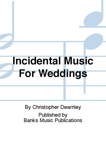 Incidental Music For Weddings
