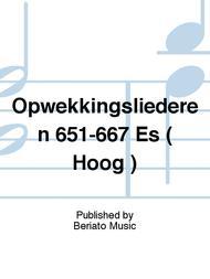 Opwekkingsliederen 651-667 Es ( Hoog )