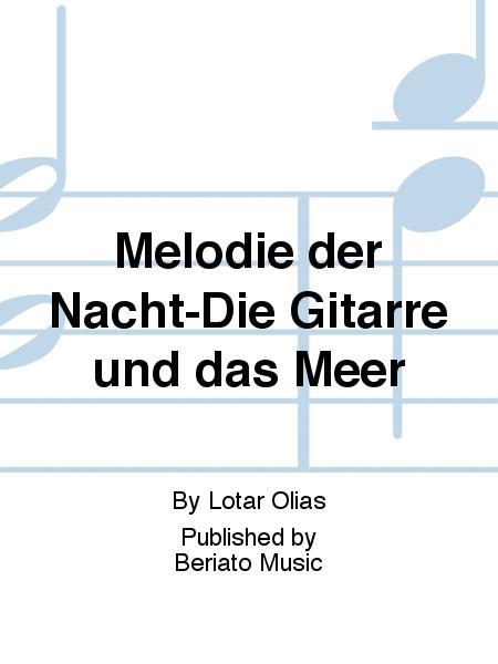 Melodie der Nacht-Die Gitarre und das Meer