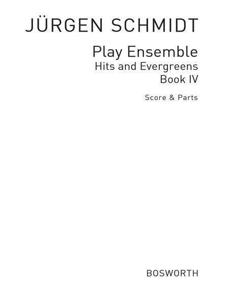 Play Ensemble, Hits & Evergreens Book 4