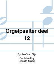 Orgelpsalter deel 12