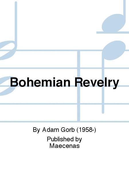 Bohemian Revelry