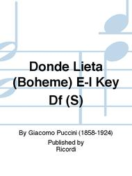 Donde Lieta (Boheme) E-I Key Df (S)