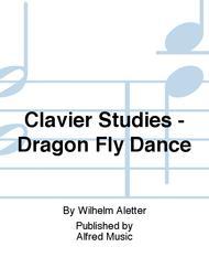 Clavier Studies - Dragon Fly Dance