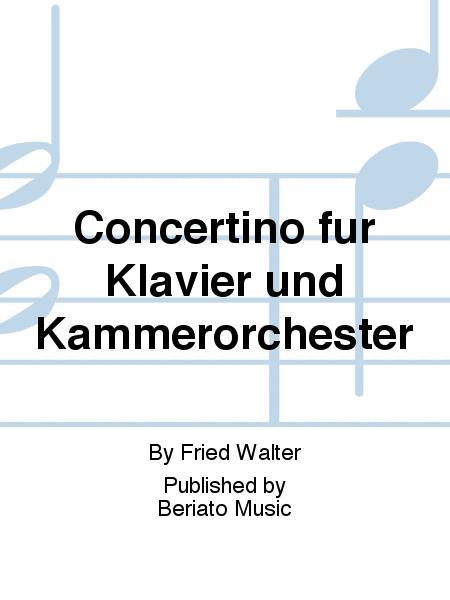 Concertino fur Klavier und Kammerorchester