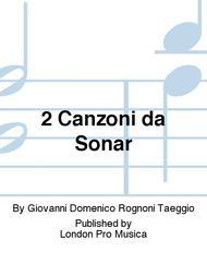 2 Canzoni da Sonar