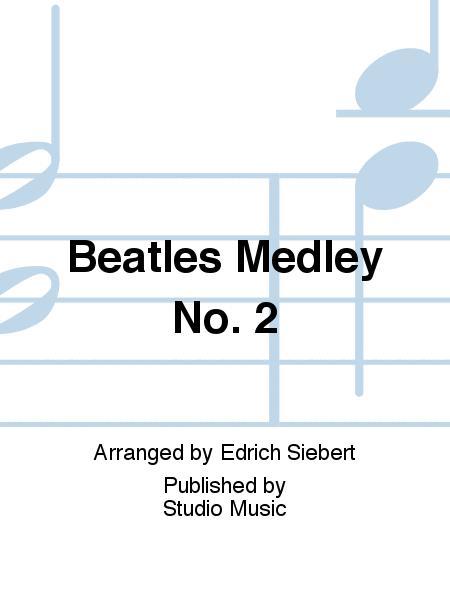 Beatles Medley No. 2