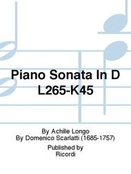 Piano Sonata In D L265-K45