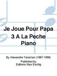 Je Joue Pour Papa 3 A La Peche Piano