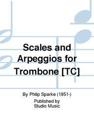 Scales and Arpeggios for Trombone [TC]
