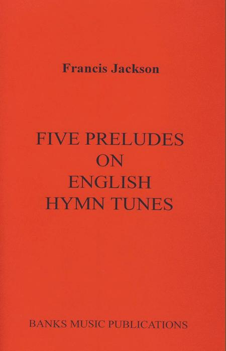 Five Preludes On English Hymn Tunes