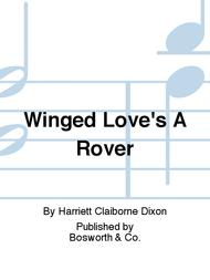 Winged Love's A Rover