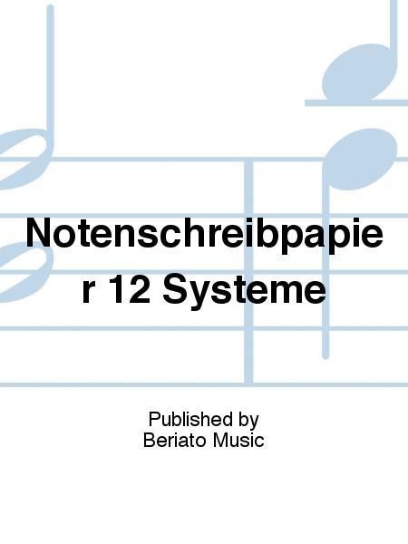 Notenschreibpapier 12 Systeme