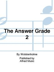 The Answer Grade 2