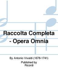 Raccolta Completa - Opera Omnia