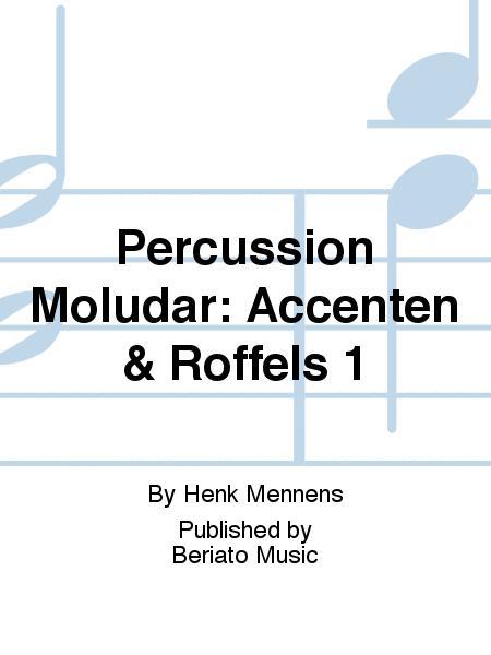 Percussion Moludar: Accenten & Roffels 1