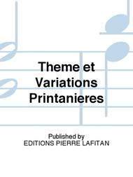 Theme et Variations Printanieres