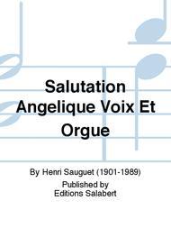 Salutation Angelique Voix Et Orgue
