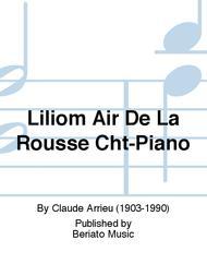 Liliom Air De La Rousse Cht-Piano