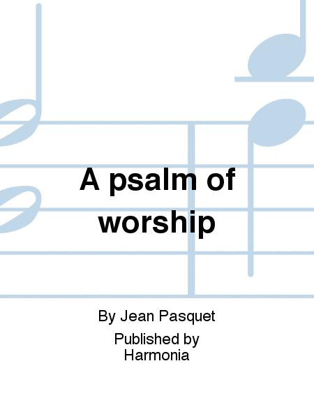 A psalm of worship