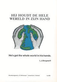 Hij Houdt De Hele Wereld In Zijn Hand
