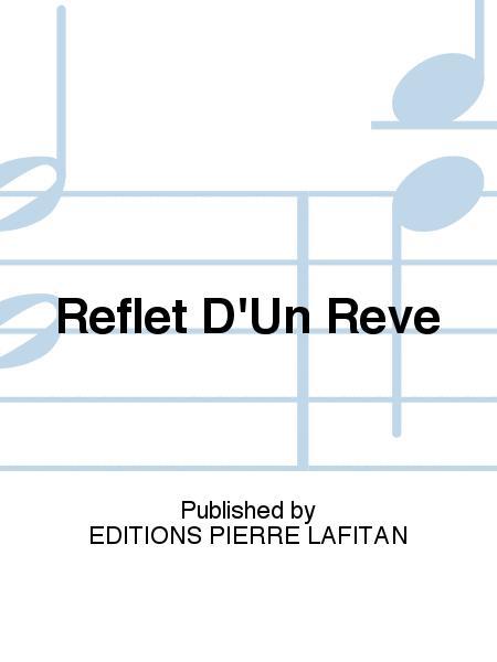 Reflet D'Un Reve