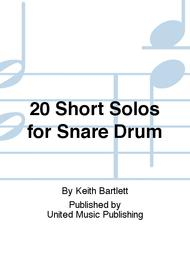 20 Short Solos for Snare Drum