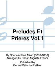Preludes et Prieres Vol.1