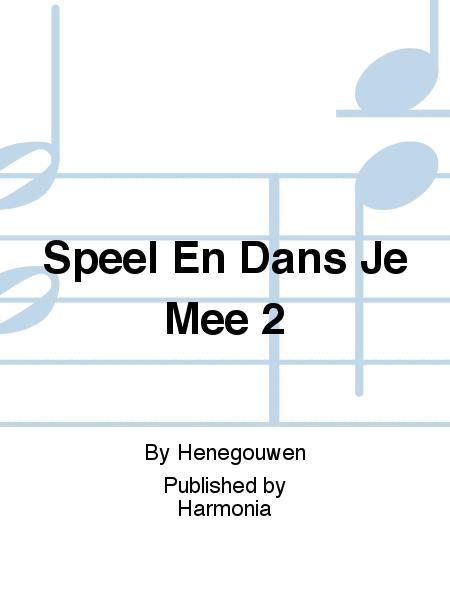 Speel En Dans Je Mee 2