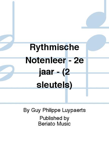 Rythmische Notenleer - 2e jaar - (2 sleutels)
