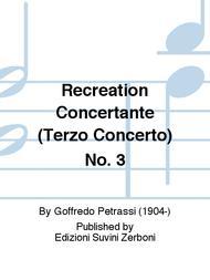 Recreation Concertante (Terzo Concerto) No. 3