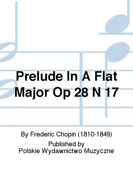 Prelude In A Flat Major Op 28 N 17
