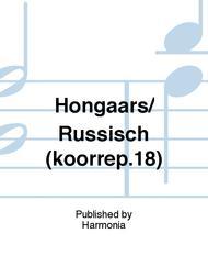 Hongaars/ Russisch (koorrep.18)