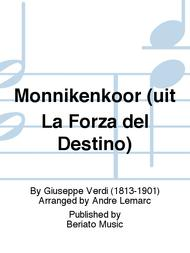 Monnikenkoor (uit La Forza del Destino)