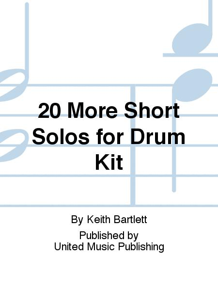 20 More Short Solos for Drum Kit