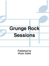 Grunge Rock Sessions