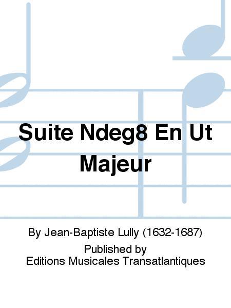 Suite Ndeg8 En Ut Majeur