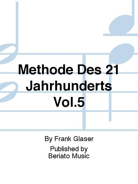 Methode Des 21 Jahrhunderts Vol.5
