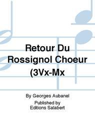 Retour Du Rossignol Choeur (3Vx-Mx