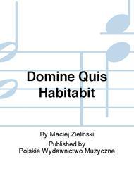 Domine Quis Habitabit