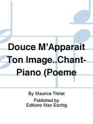Douce M'Apparait Ton Image..Chant-Piano (Poeme