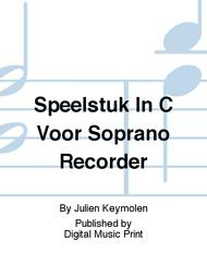 Speelstuk In C Voor Soprano Recorder