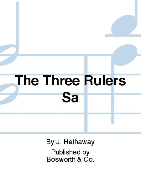 The Three Rulers Sa