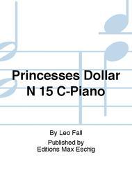 Princesses Dollar N 15 C-Piano