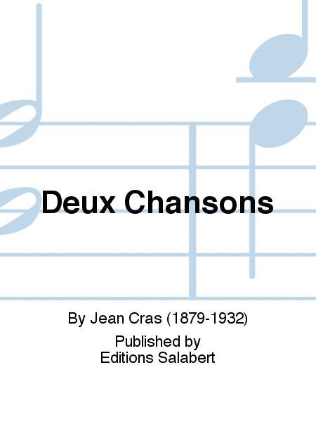 Deux Chansons