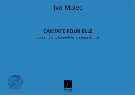 Cantate Pour Elle Sop. Voix Harpe Et Bande